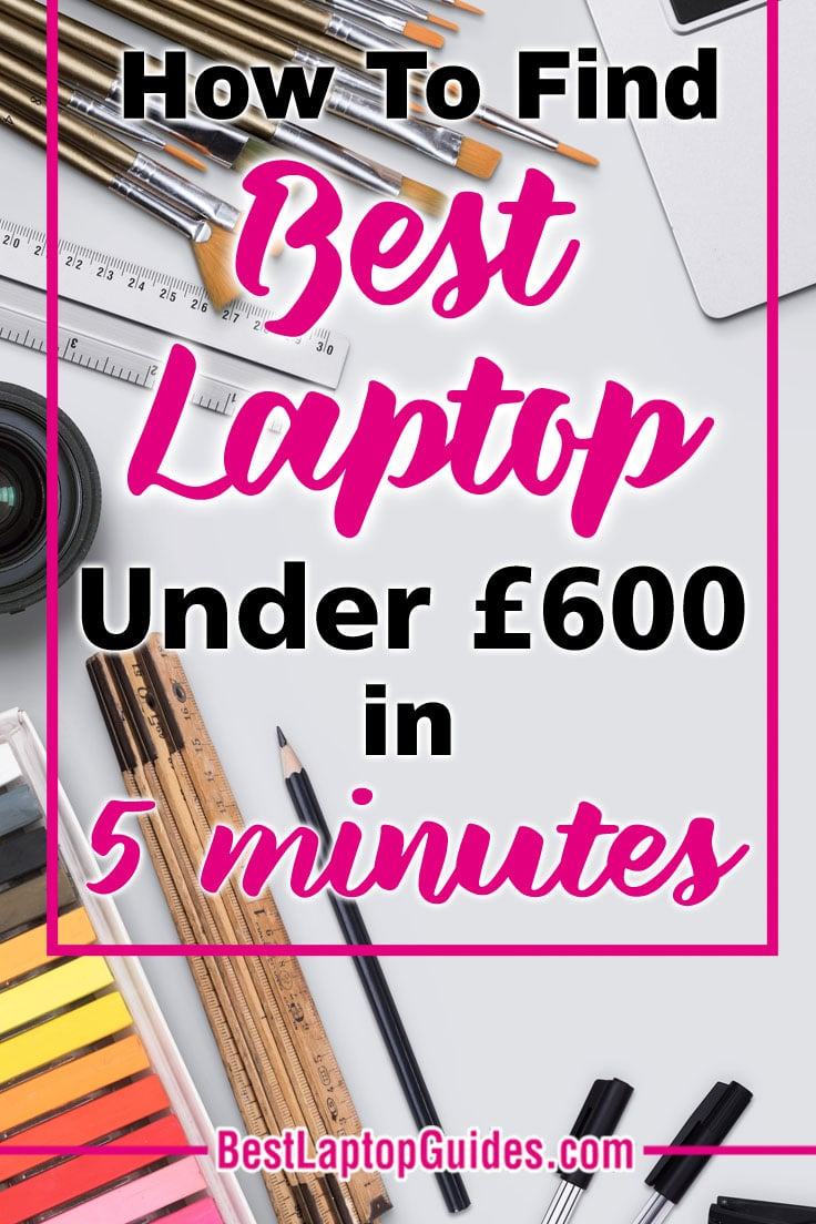 #How to choose the perfect £600 laptop in 2018 #tech #laptop #list #buy #computer #notebook #